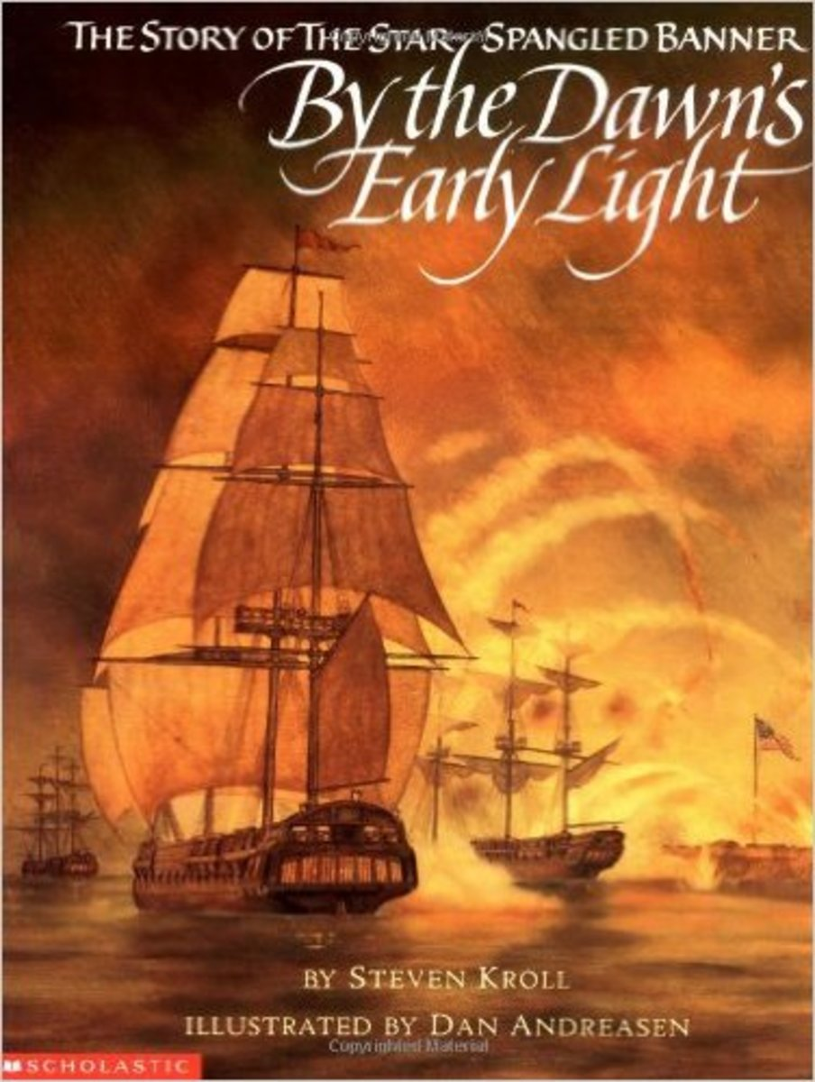 By the Dawn's Early Light: The Story of the Star-Spangled Banner by Steven Kroll