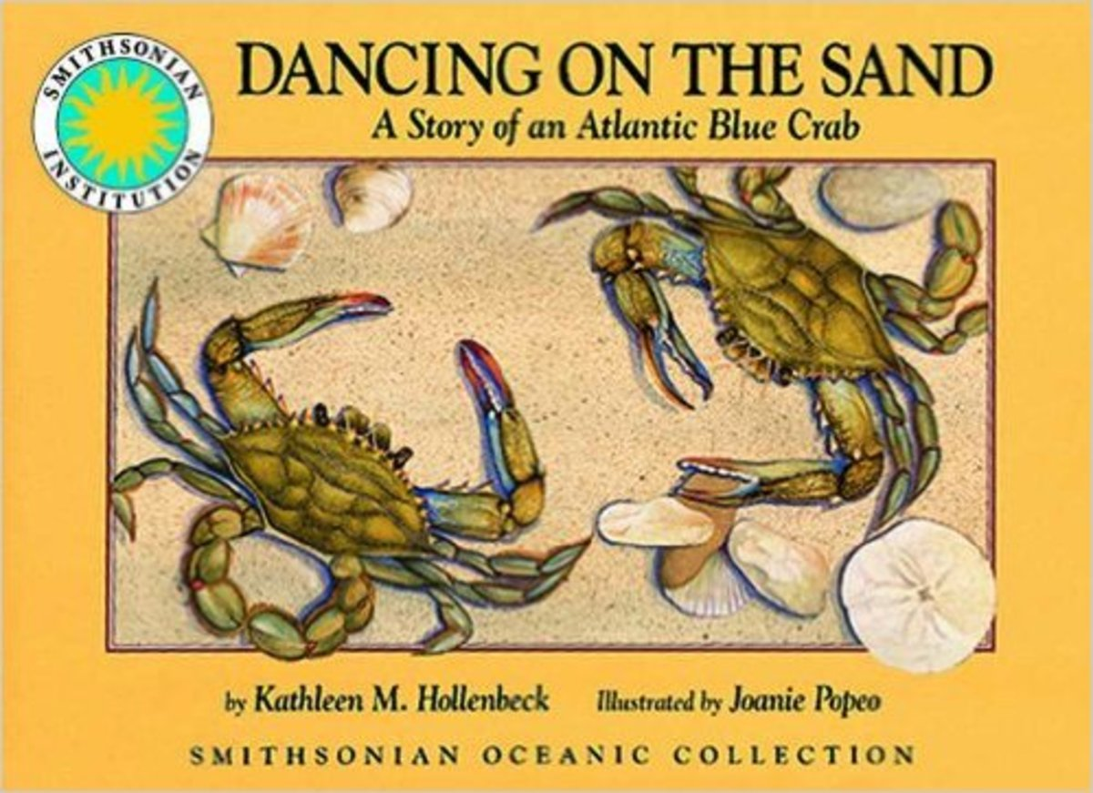 Dancing on the Sand: A Story of an Atlantic Blue Crab - a Smithsonian Oceanic Collection Book by Kathleen M. Hollenbeck