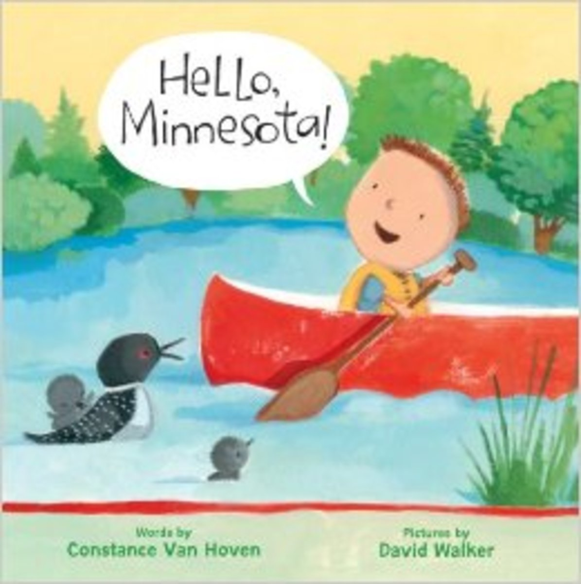 Hello, Minnesota! (Hello, America!) Board book by Constance Van Hoven