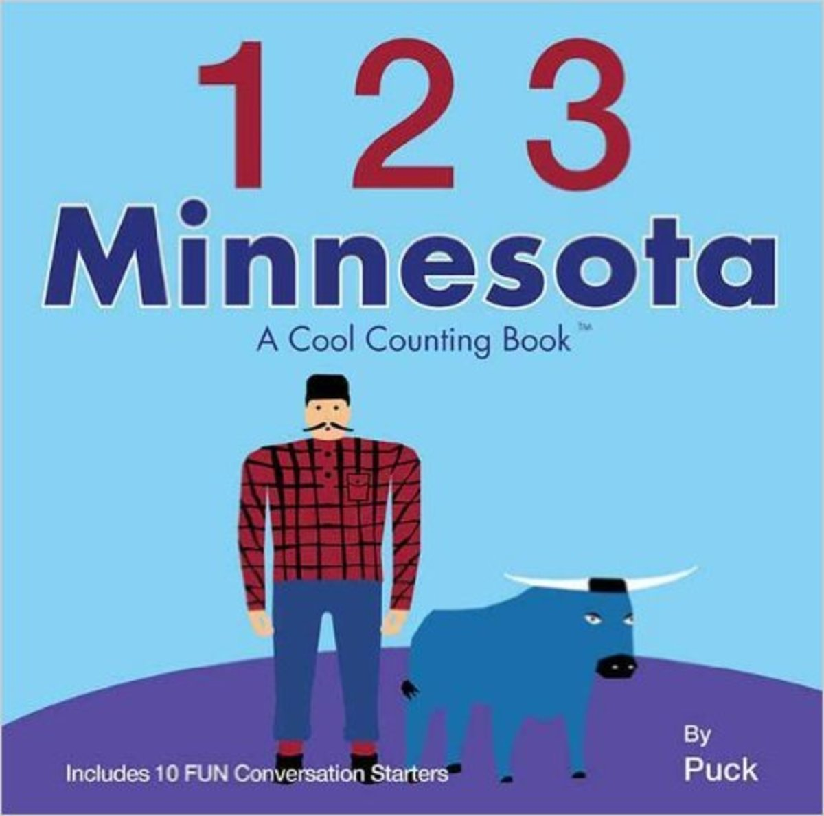 123 Minnesota: A Cool Counting Book (Cool Counting Books) Board book by Puck