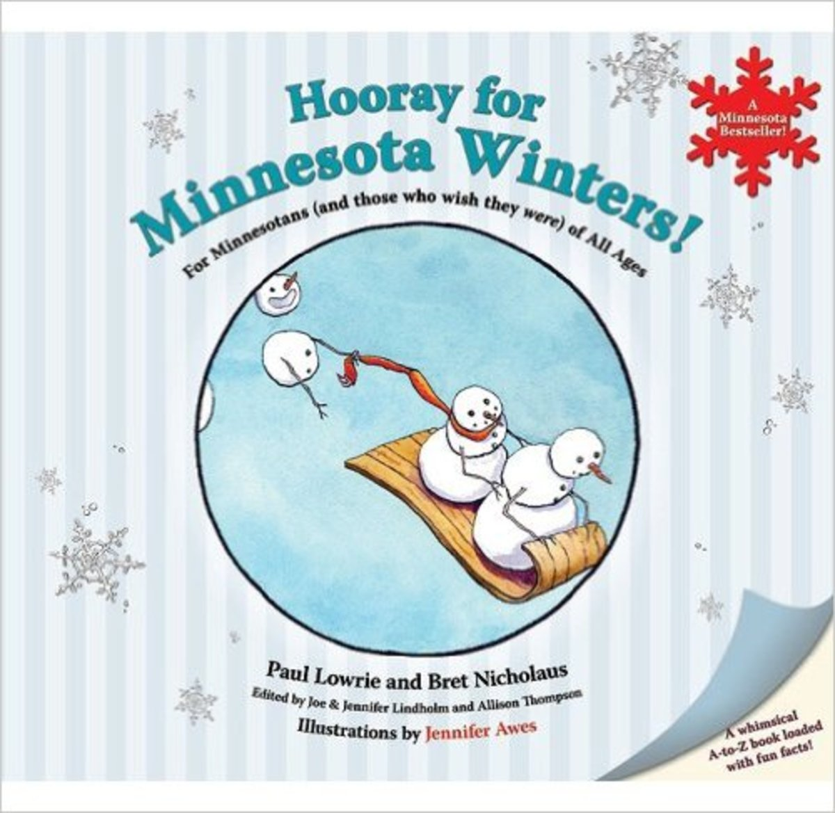 Hooray for Minnesota Winters!: For Minnesotans (and Those Who Wish They Were) of All Ages by Paul Lowrie