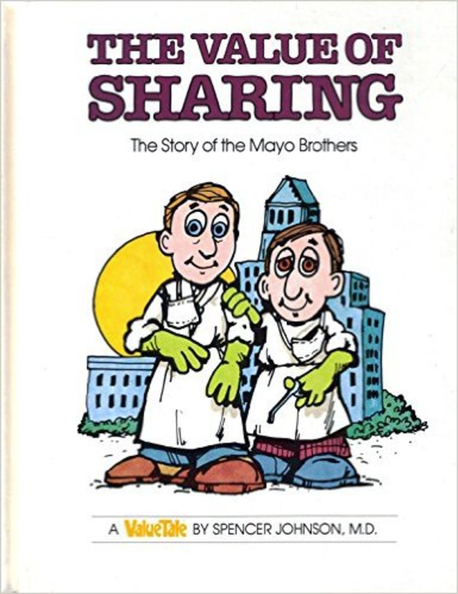 Value of Sharing: The Story of the Mayo Brothers (Value Tale) by Spencer Johnson