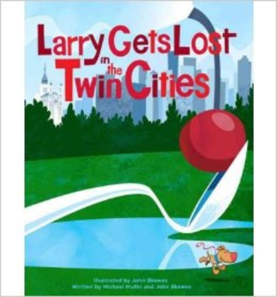 Larry Gets Lost in the Twin Cities by John Skewes