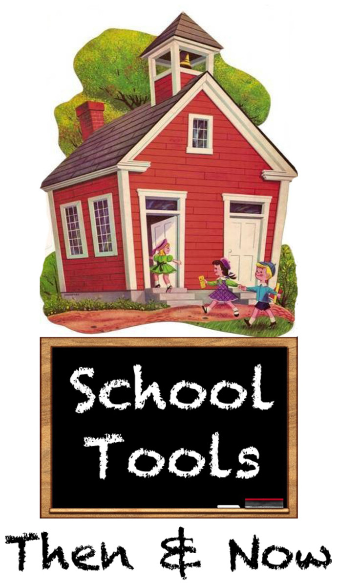 School Tools - Then and Now