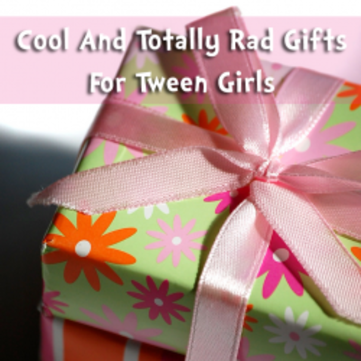 Totally Rad And Cool Gifts For Tween Girls 8 To 12 Years Old