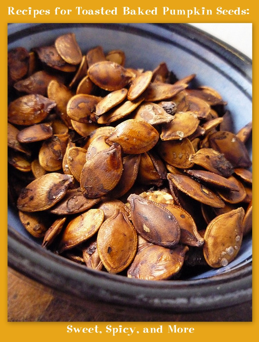 Recipes for Toasted Baked Pumpkin Seeds: Sweet, Spicy, and More
