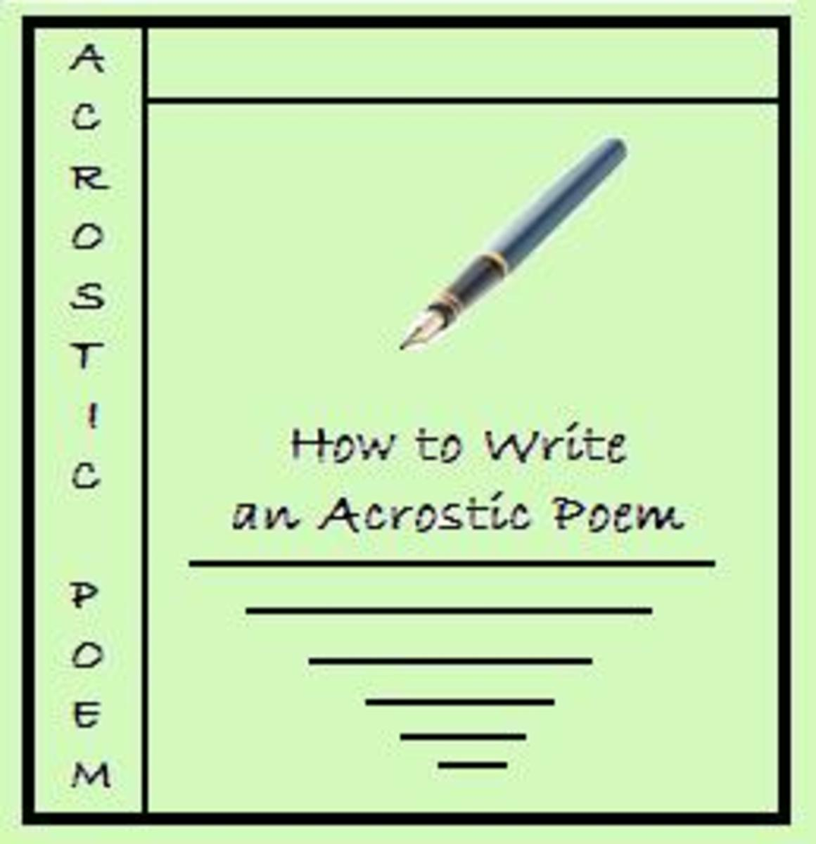How to Write an Acrostic Poem?