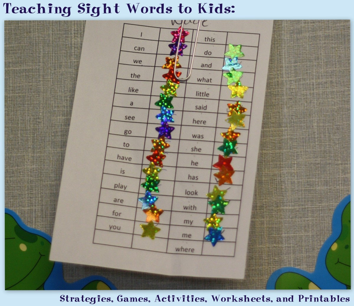 Teaching Sight Words to Kids: Strategies, Games, Activities, Worksheets, and Printables