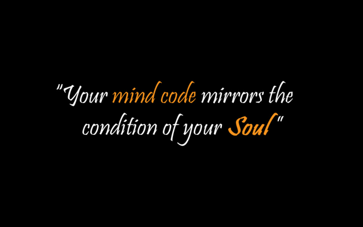 Healthy mind code insures a healthy Soul