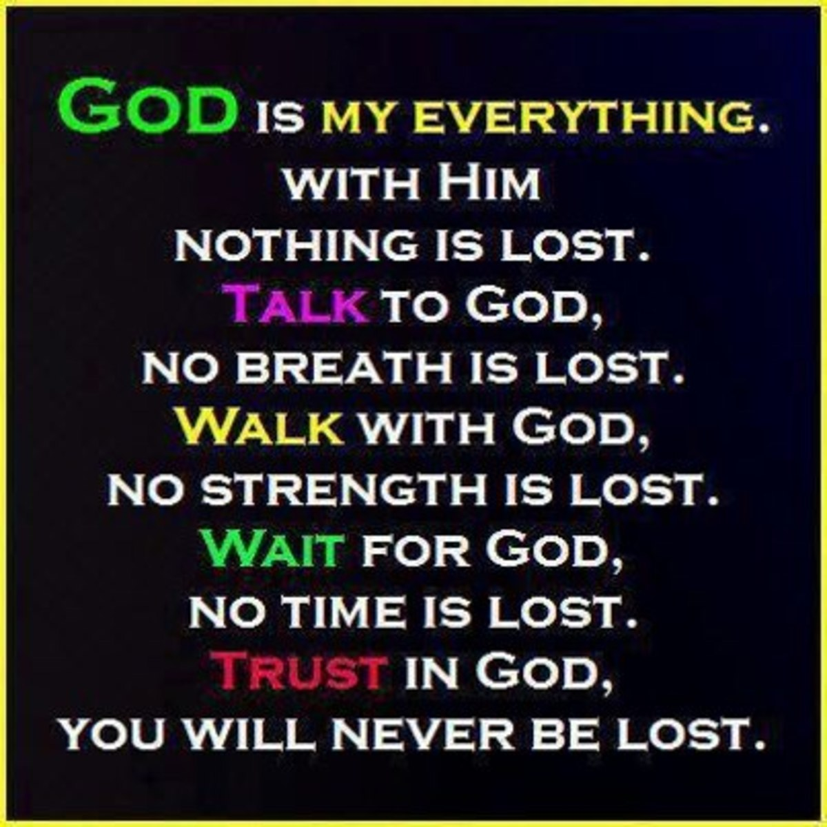 God is my Everything :)