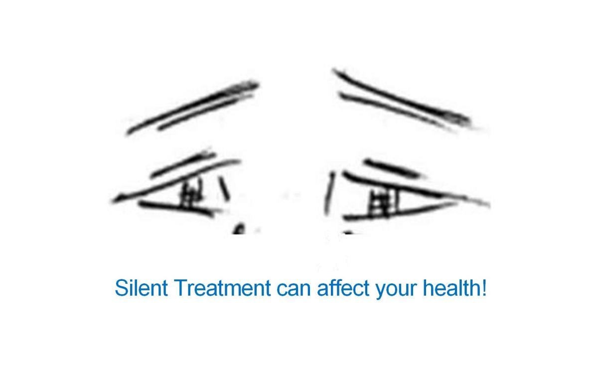 Is the Silent Treatment making you sick!