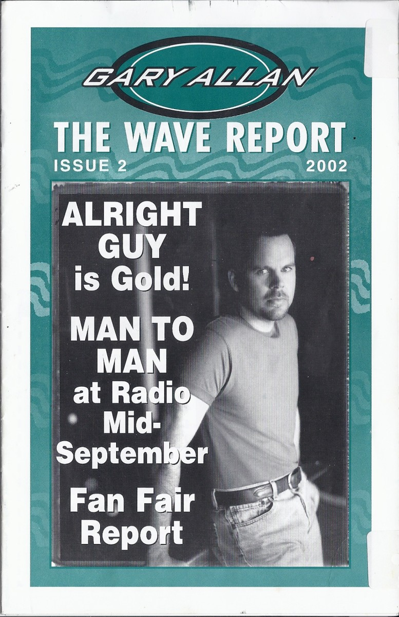 One of my Fan Club Membership Wave Reports on Gary Allan.
