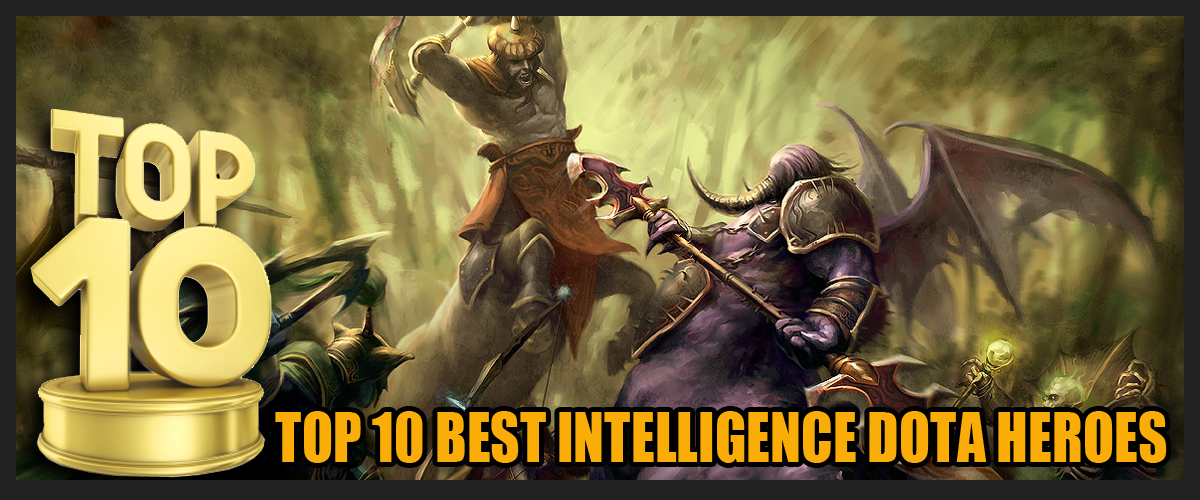 Top 10 Best Intelligence DOTA Heroes