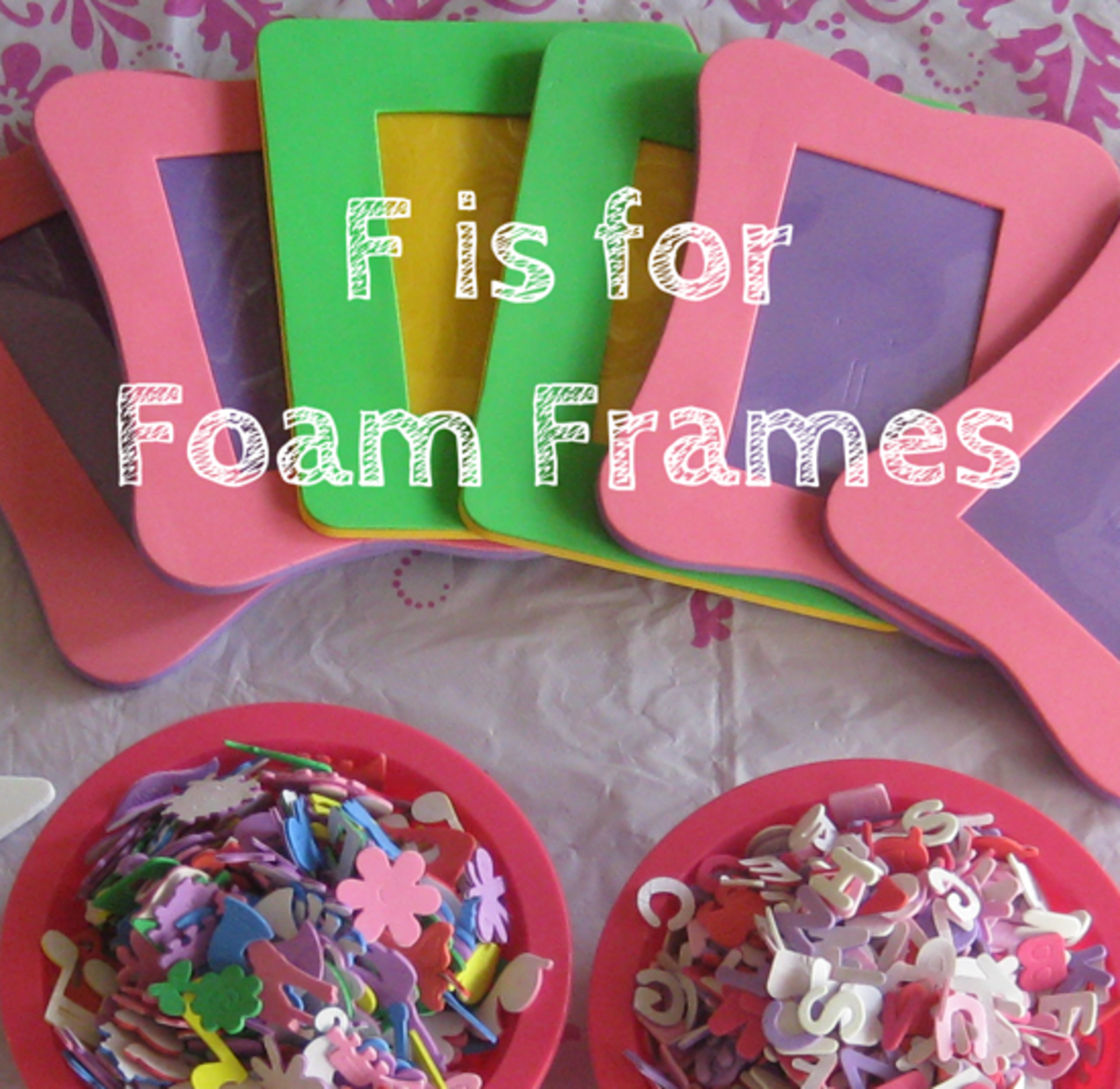 f is for foam frames alphabet activities for kids