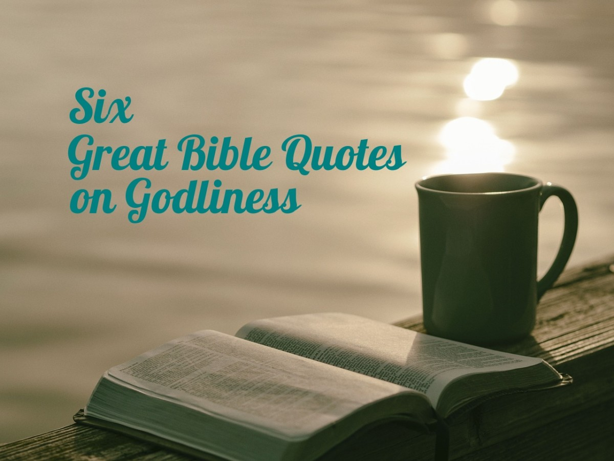 Six Great Bible Quotes on Godliness