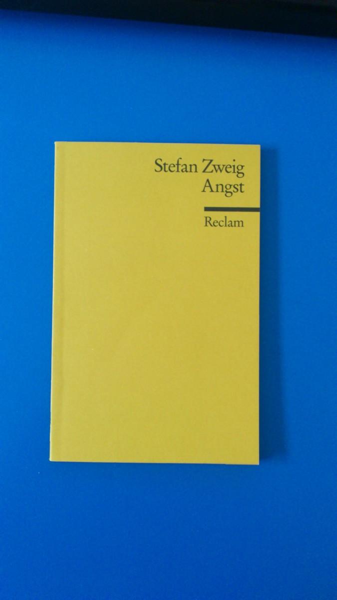 Stefan Zweig - Fear (Angst) summary - Summary of Stefan Zweig's Novella Fear