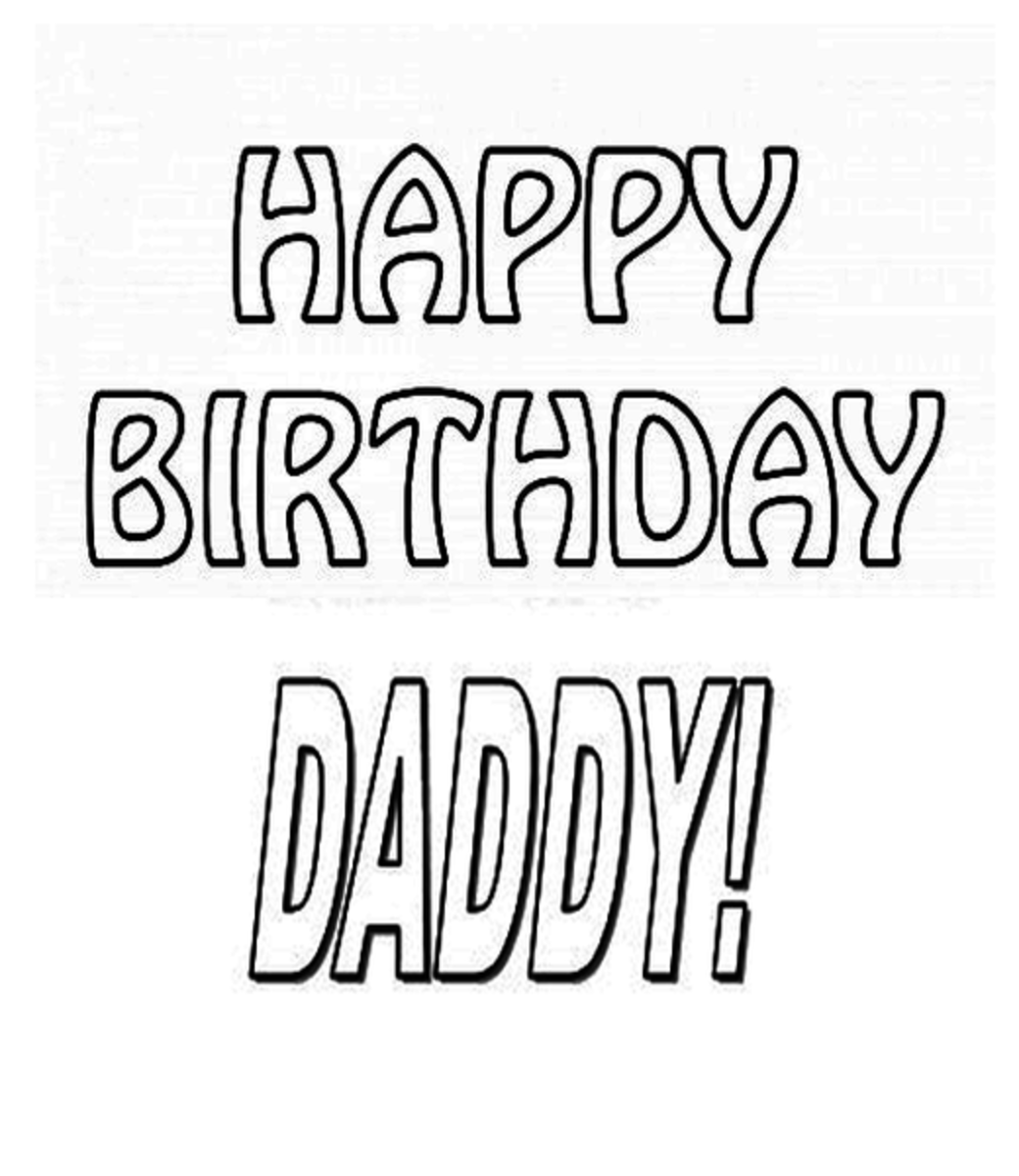 Happy Birthday Daddy Coloring Page Letters
