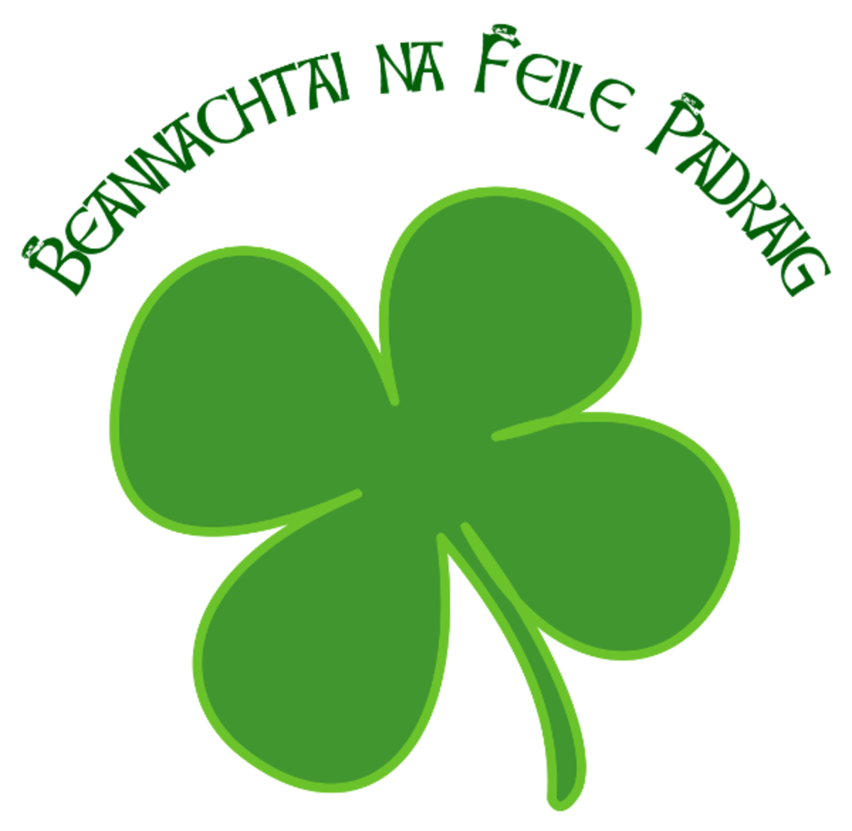 """St. Patrick's Day Blessing upon You"" written in Irish Language with Four-Leaf Clover"