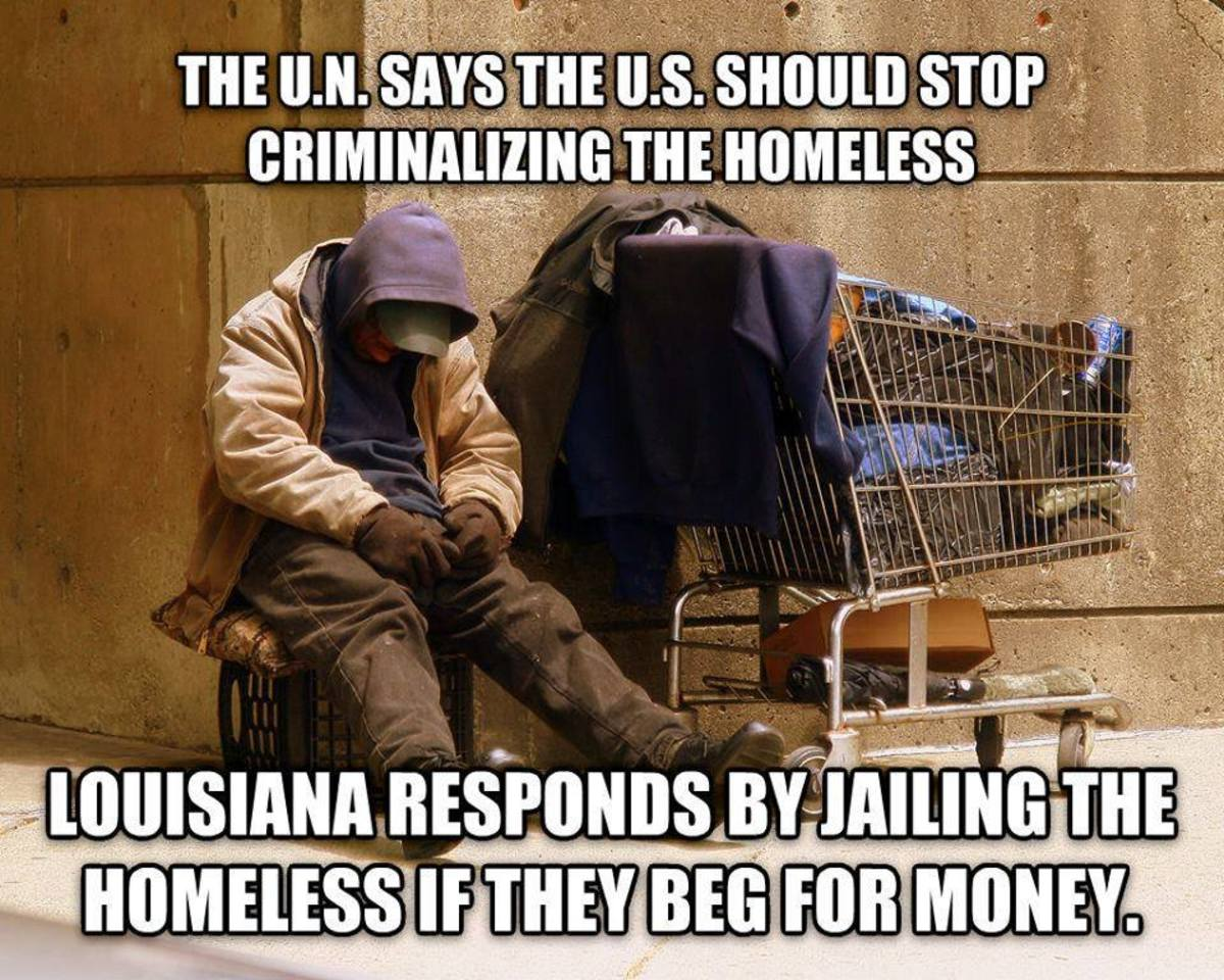More and more cities are passing laws against being homeless.  If a homeless person doesn't have the good sense to just die, they will be put in jail for their horrendous crime of being poor.  Is there even a vague chance YOU, could end up homeless?