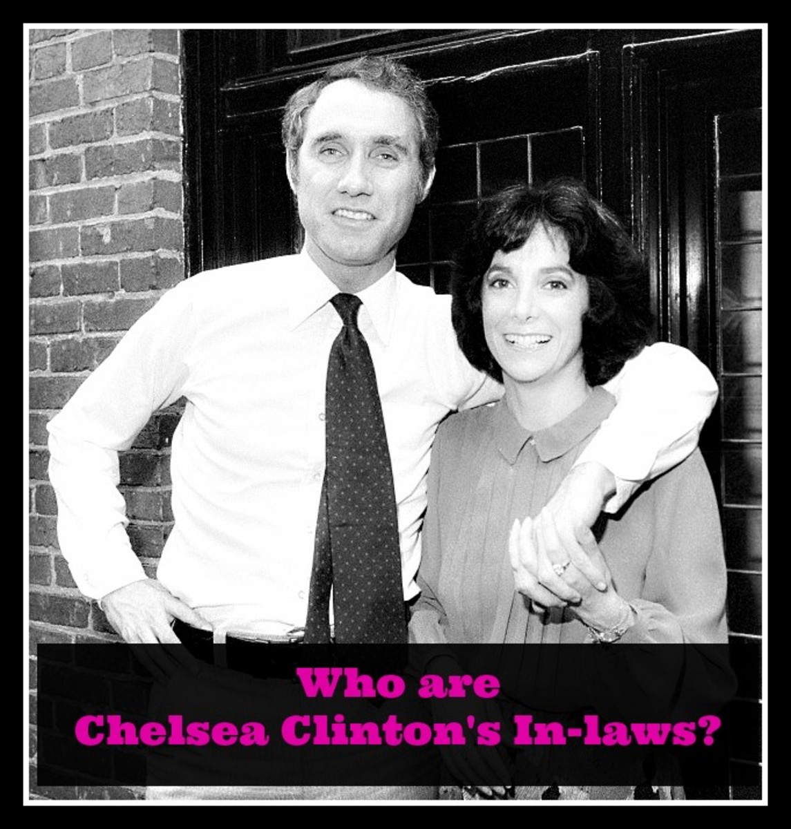 Who are Chelsea Clinton's In-laws, Ed Mezvinsky and Marjorie Margolies?
