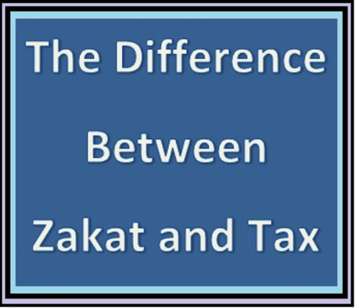 The difference between Zakat and Tax