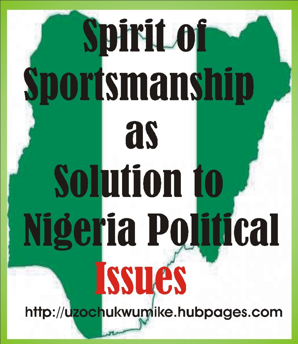 Understanding the spirit of sportsmanship in solving Nigeria's political crises.