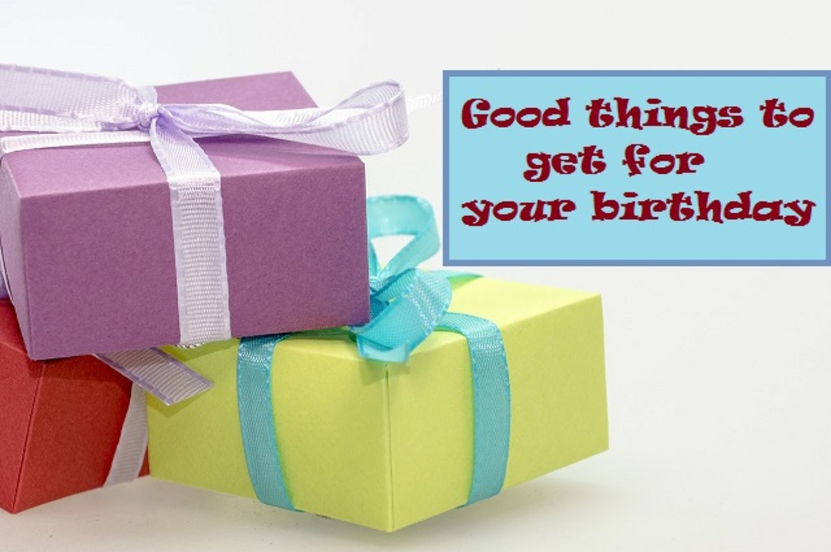 Good Things to Get for Your Birthday
