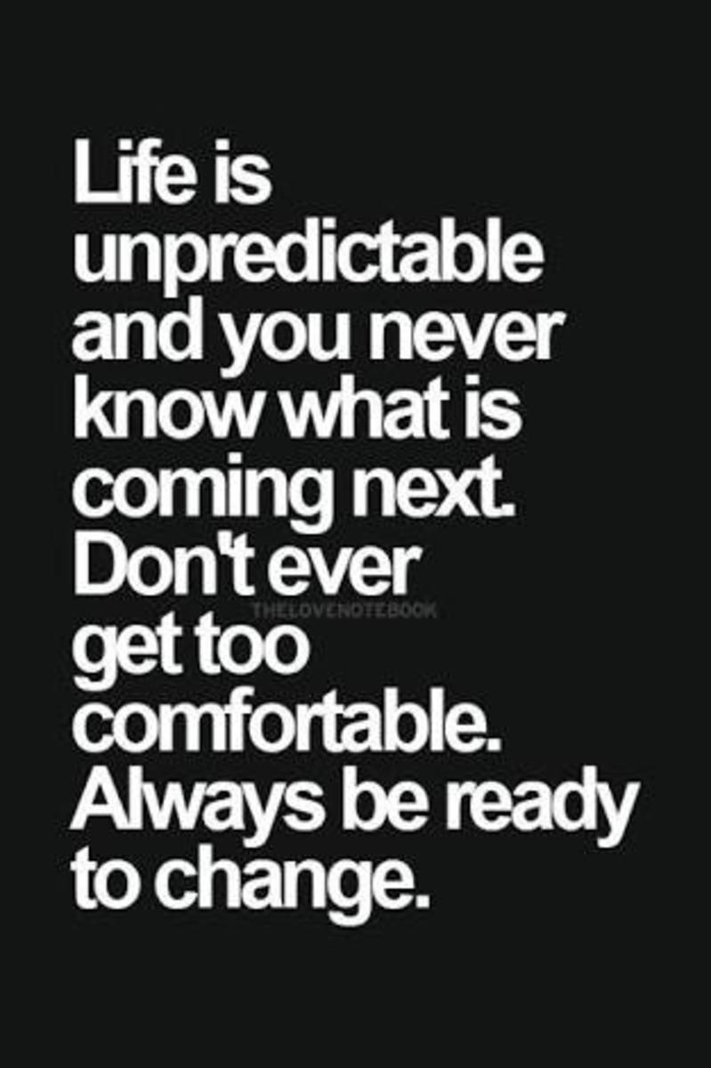 Life is unpredictable. Are you prepared?