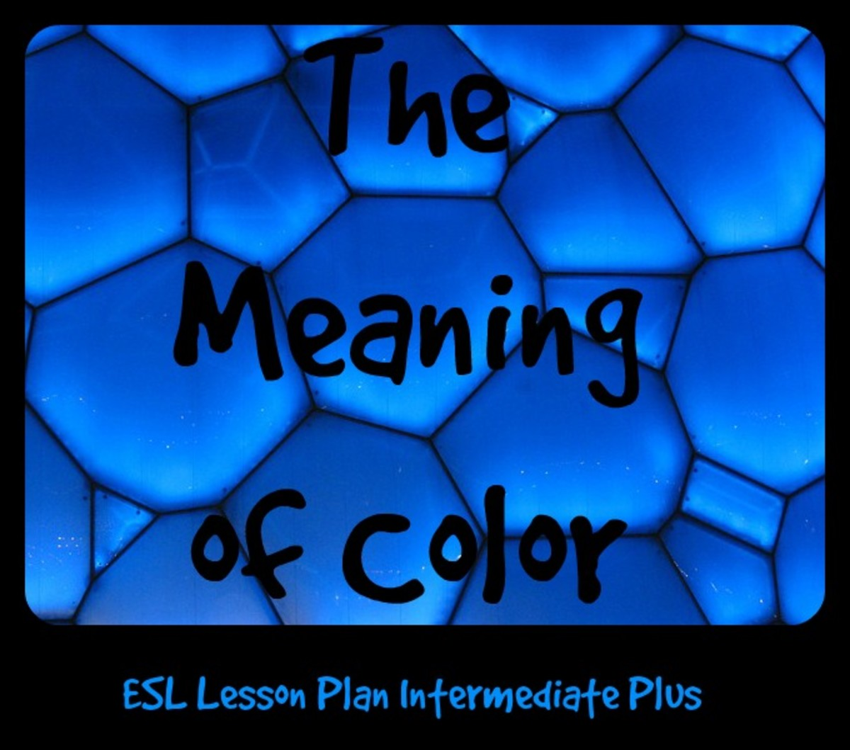 ESL Lesson Plan Intermediate Plus - The Meaning of Color