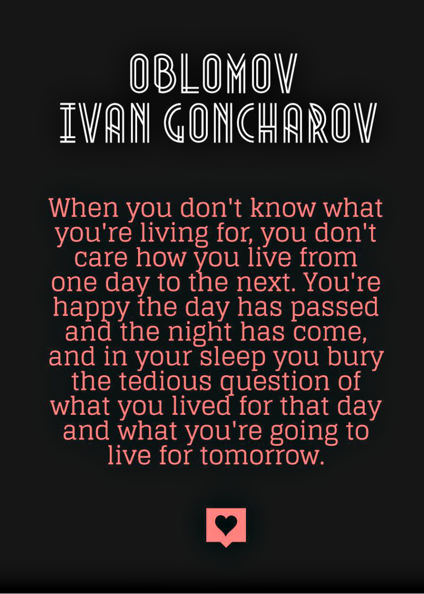 """""""When you don't know what you're living for, you don't care how you live from one day to the next."""""""