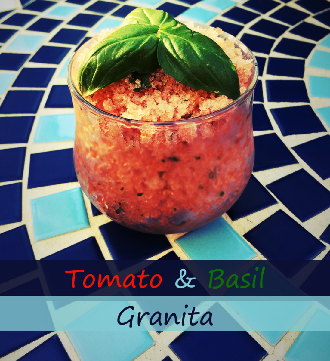 Tomato and Basil Granita