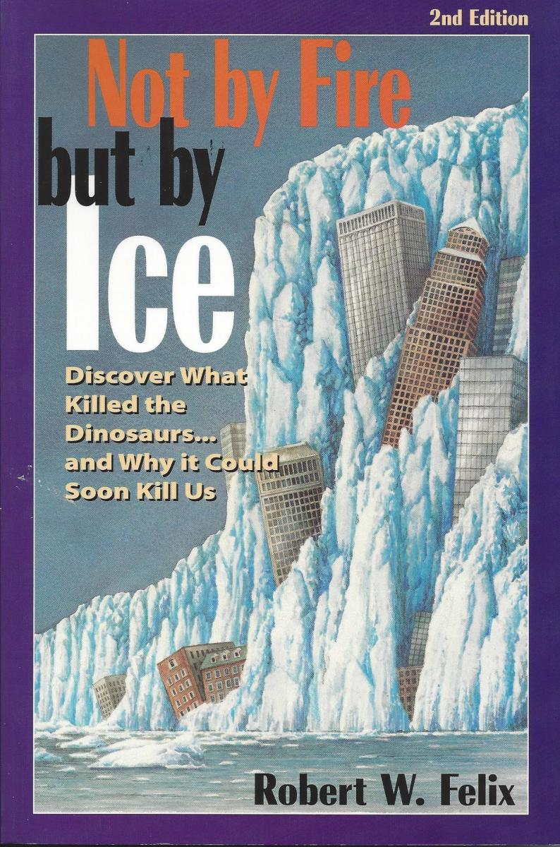 The Cover of Not by Fire But by Ice