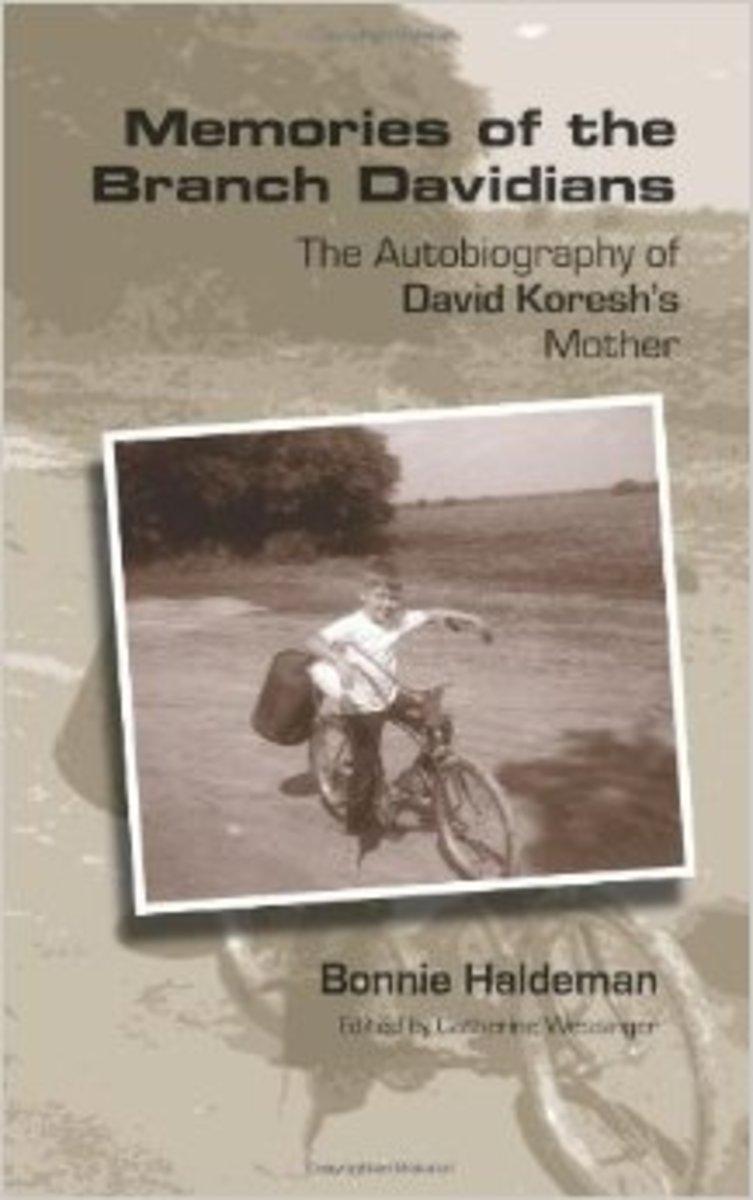 Bonnie Haldeman's book, Memories of the Branch Davidians: The Autobiography of David Koresh's Mother