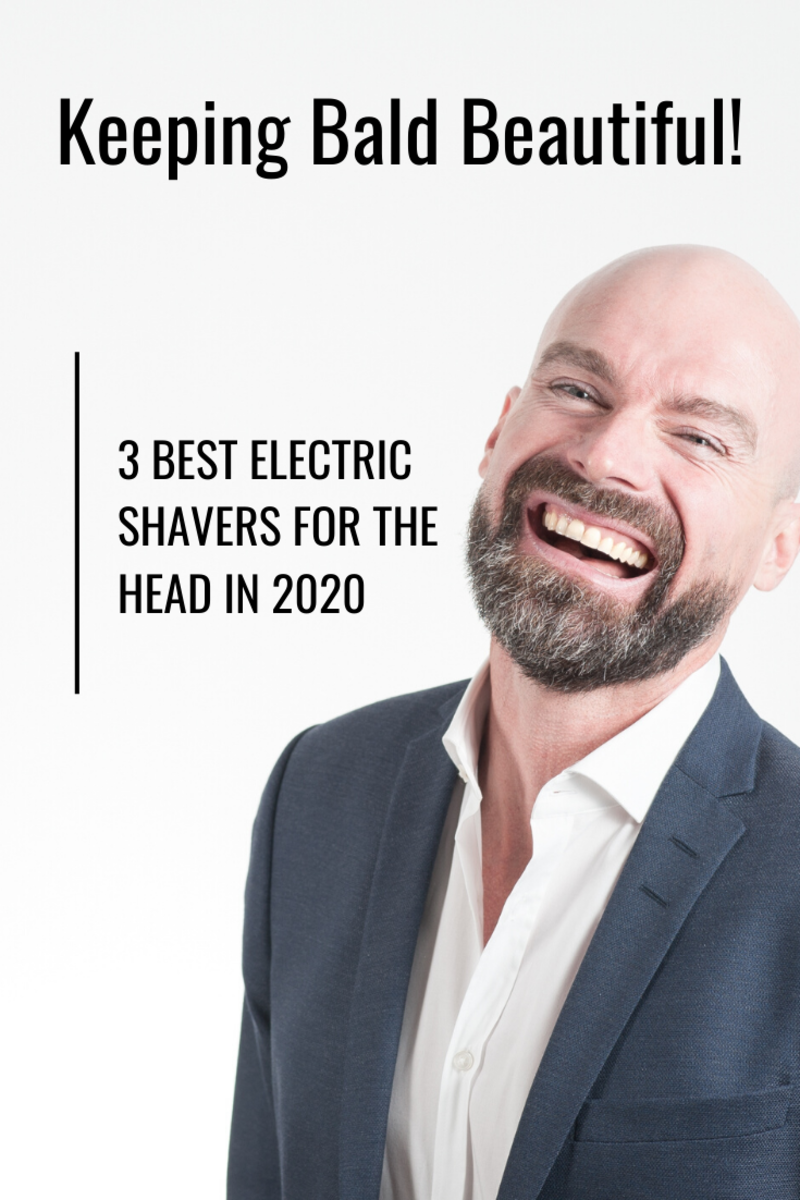 The 3 Best Electric Shavers for the Head 2020 Review
