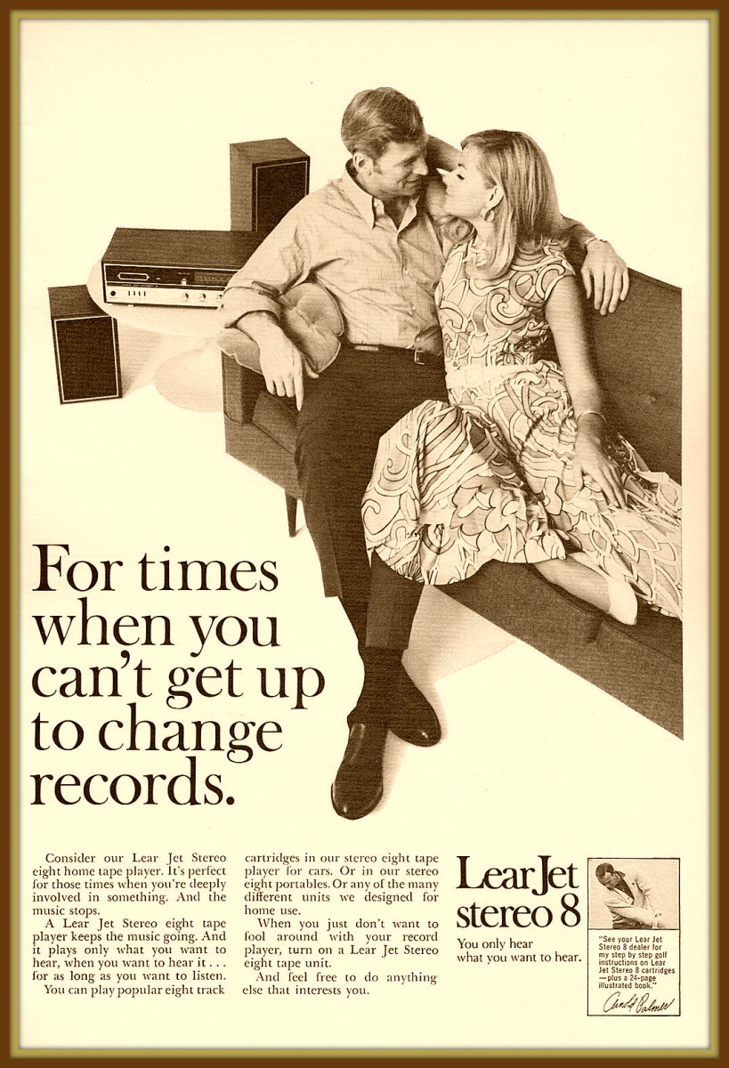 With the Lear Jet Stereo 8 Track system you discover for yourself the conveniences and musical perfection of Lear Jet tapes, decks and radios, the modern way to enjoy recorded entertainment.