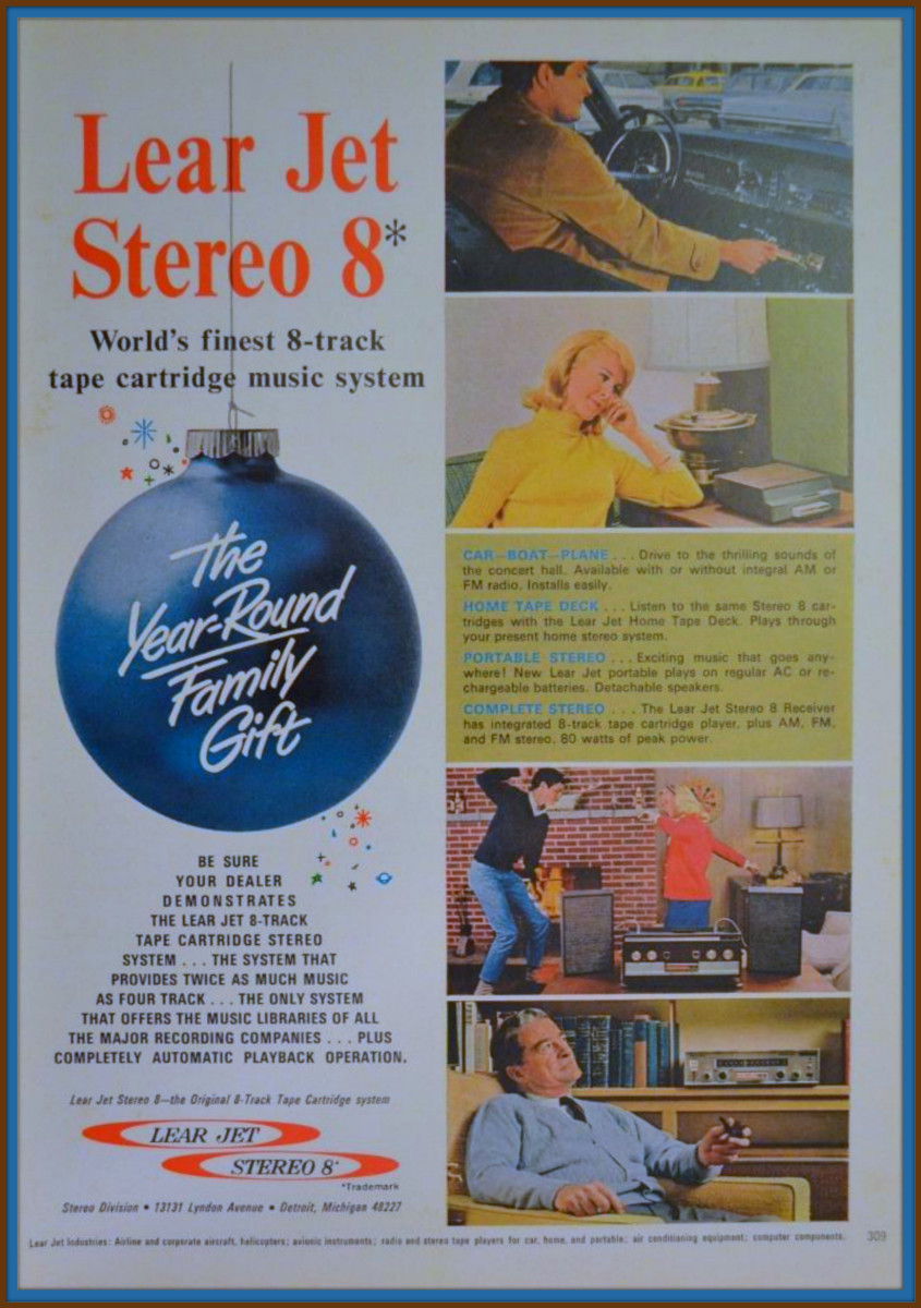 Worlds Finest 8 Track Tape Cartridge Music System, the Lear Jet Stereo 8,  discover for yourself the conveniences and musical perfection of Lear Jet tapes, decks and radios, the modern way to enjoy recorded entertainment.