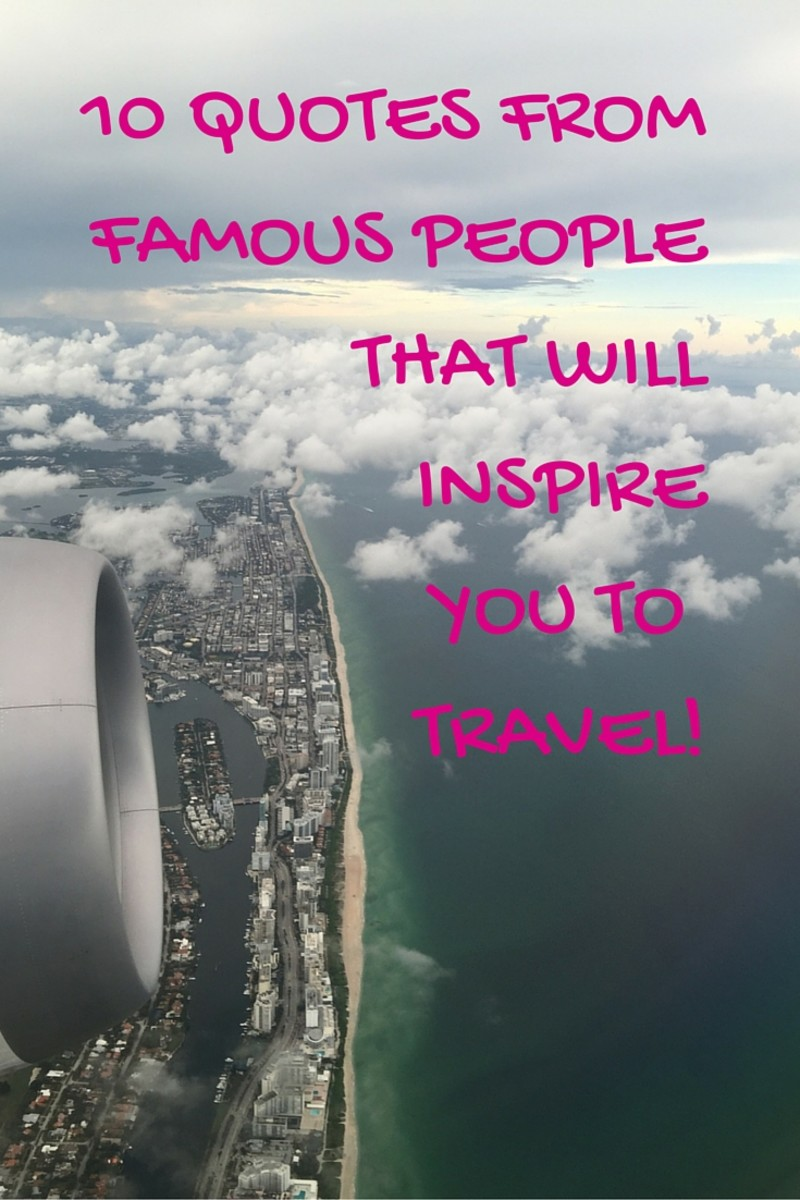 10 Quotes From Famous People That Will Inspire You Travel