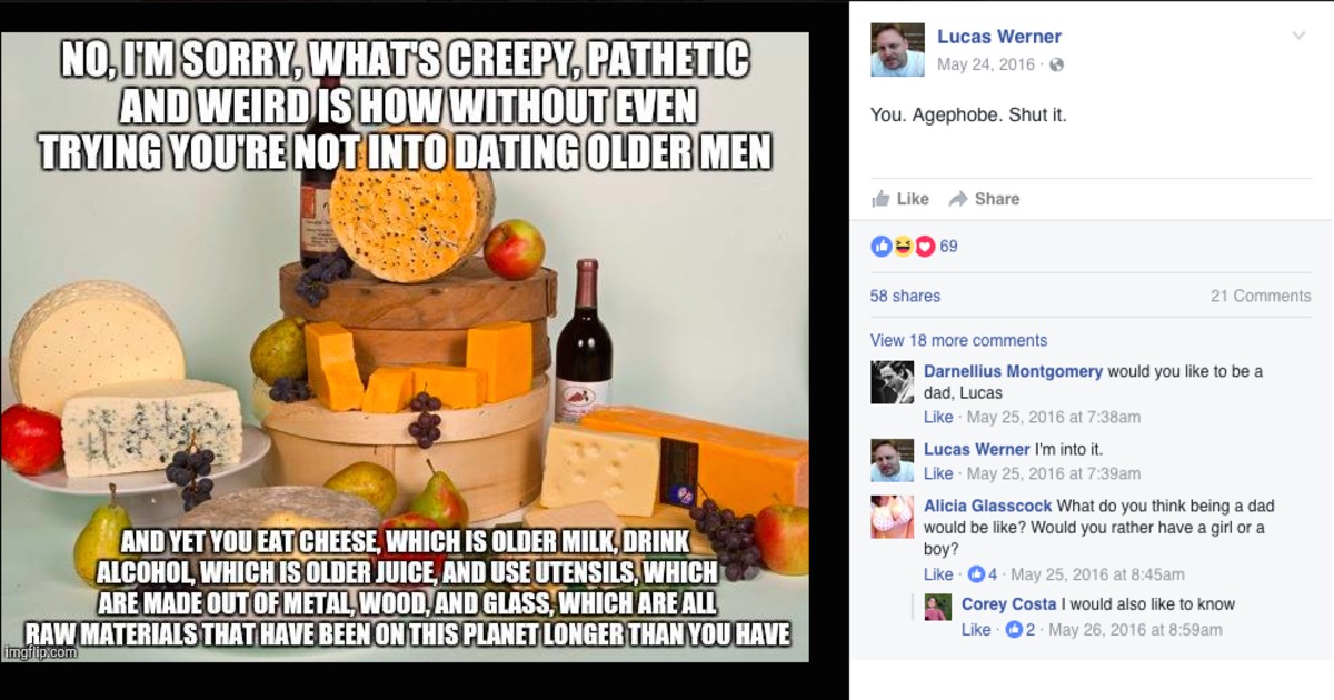 Lucas Werner: Date me, because I'm like old, rotten milk.