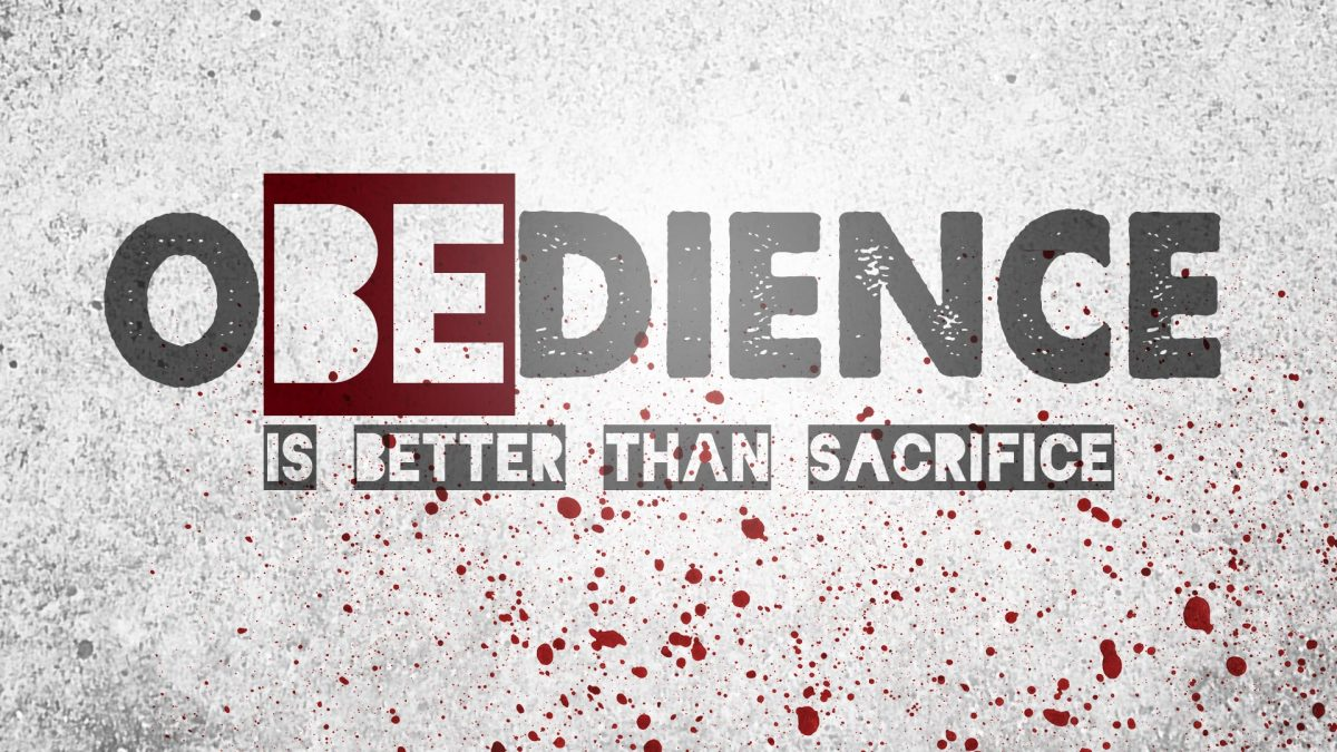 God Does Not Want Blood, But Obedience
