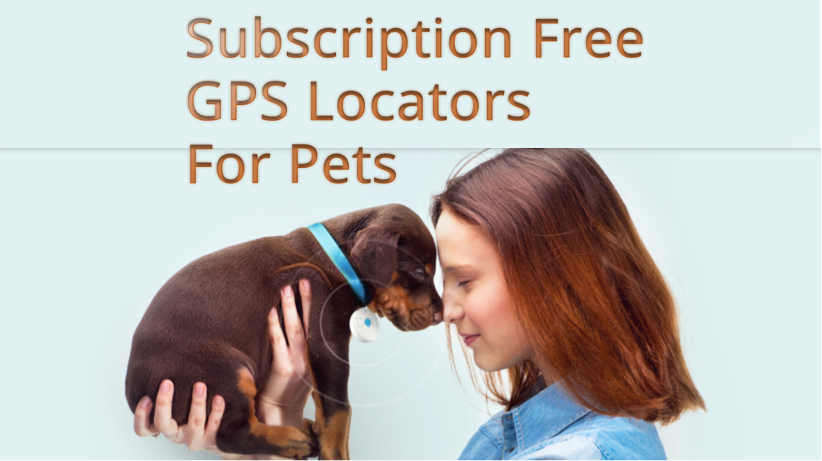 Monthly Subscription free, GPS Pet Trackers