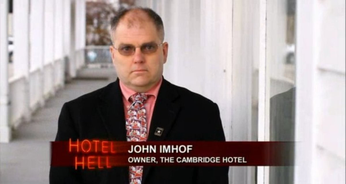John Imhoff has zero experience running a hotel yet he thinks he knows best.