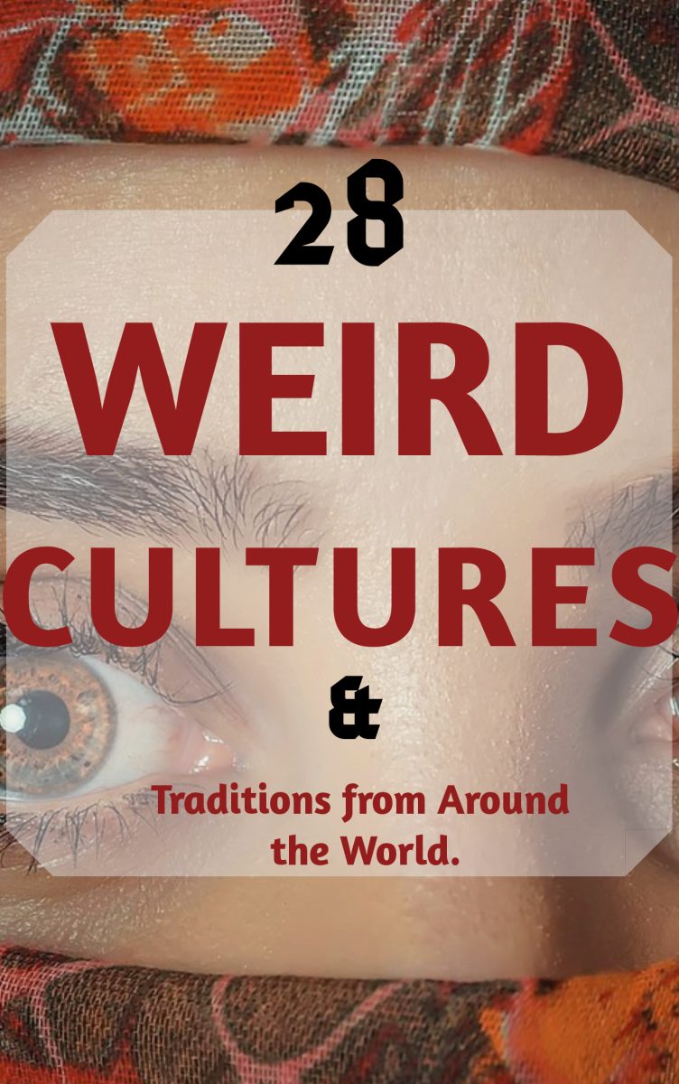 28 Weird Cultures and Traditions From Around the World