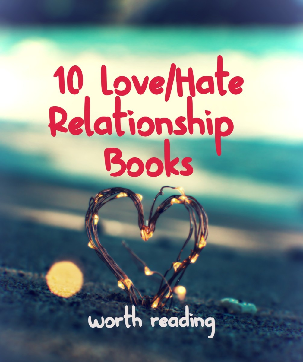 10 Love/Hate Relationship Books Worth Reading