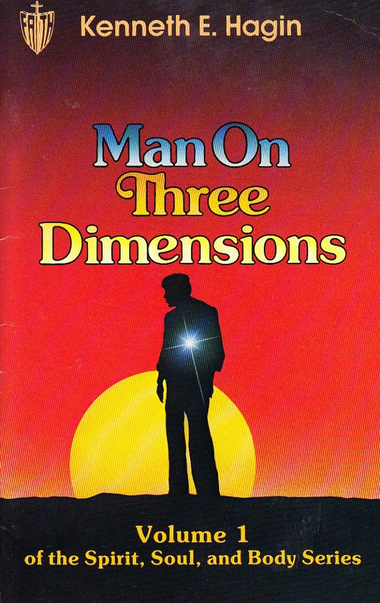 A Review of 'Man on Three Dimensions' by Kenneth E. Hagin