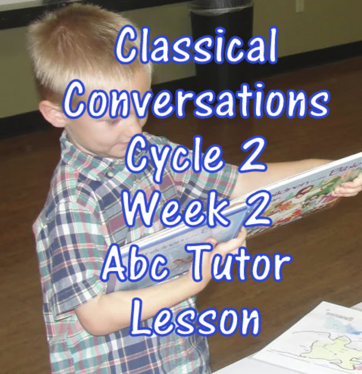 Classical Conversations Cycle 2 Week 2 Abc Tutor Lesson Plan