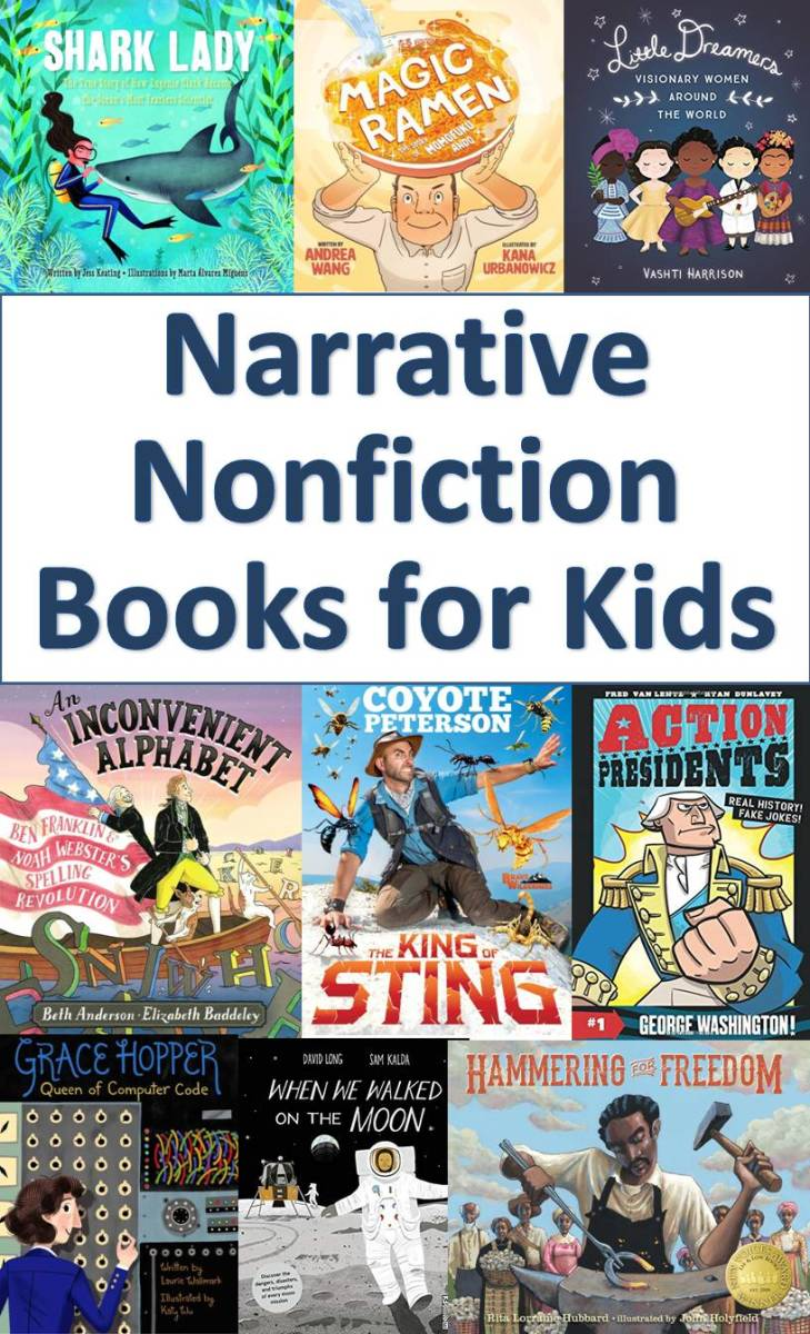 Narrative Nonfiction Books for Kids