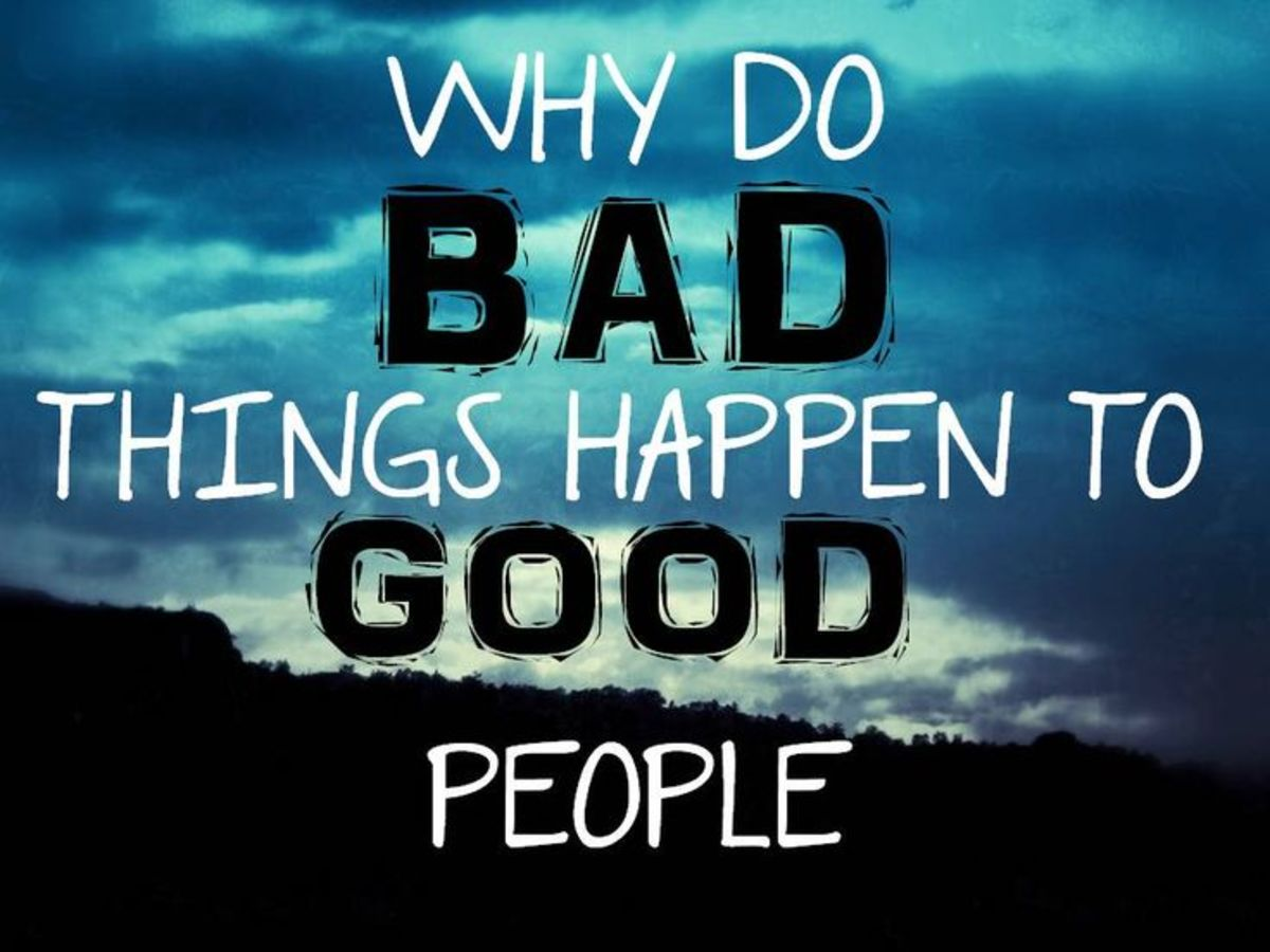 5 Reasons Why Bad Things Happen To Good People