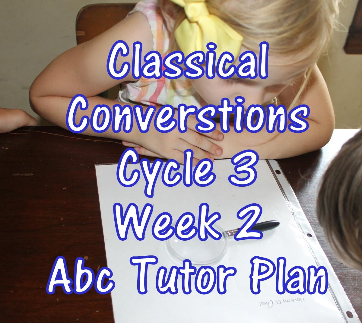 Classical Conversations CC Cycle 3 Week 2 Lesson for Abecedarians - CC C3W2