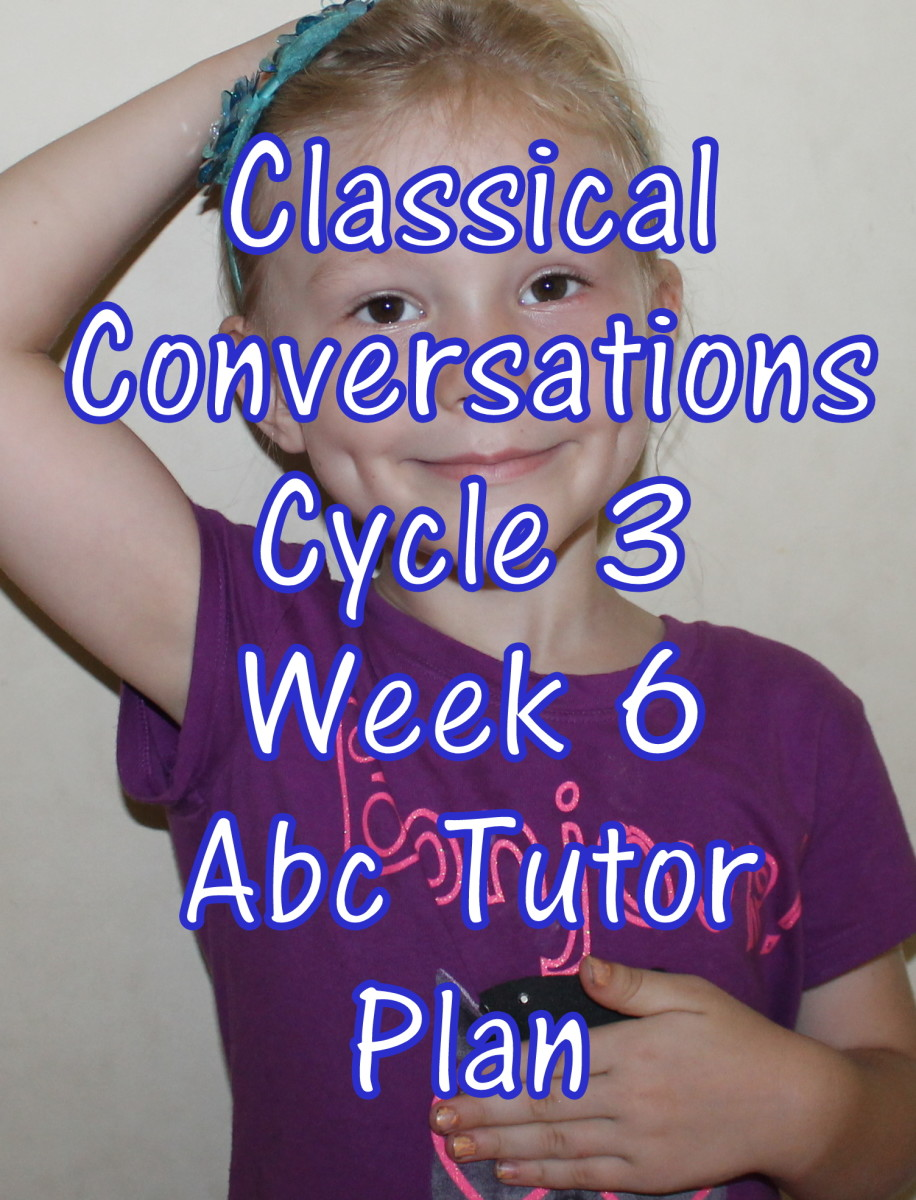 Classical Conversations CC Cycle 3 Week 6 Lesson for Abecedarians - CC C3W6