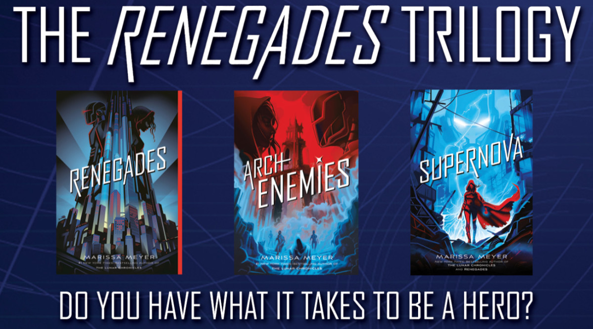 The Renegades Trilogy by Marissa Meyer